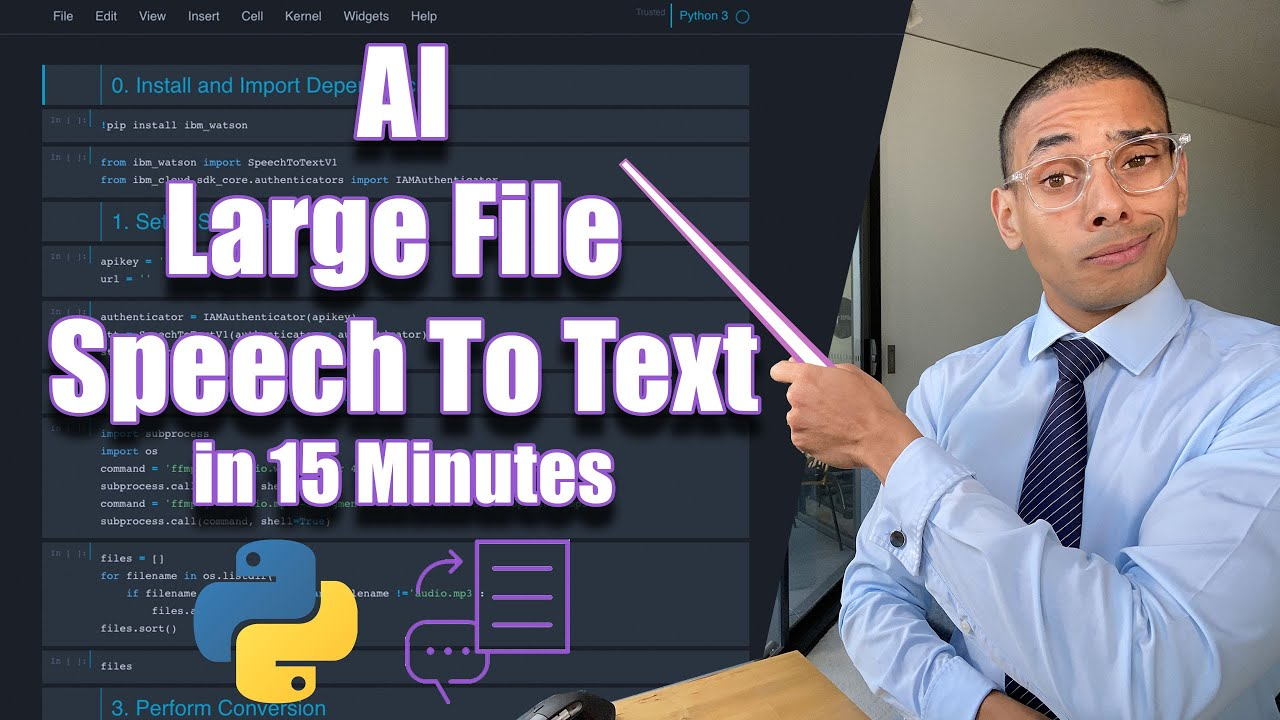 AI Speech to Text for Long Files in 15 Minutes with Watson STT and Python