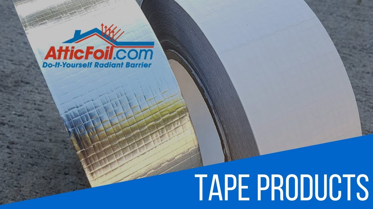 AtticFoil™ Tape Products For Radiant Barrier Applications