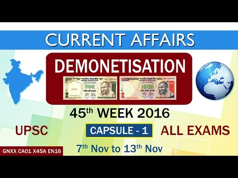 "Current Affairs ""DEMONETISATION"" Capsule-1 of 45th Week(7th Nov to 13th Nov)of 2016"