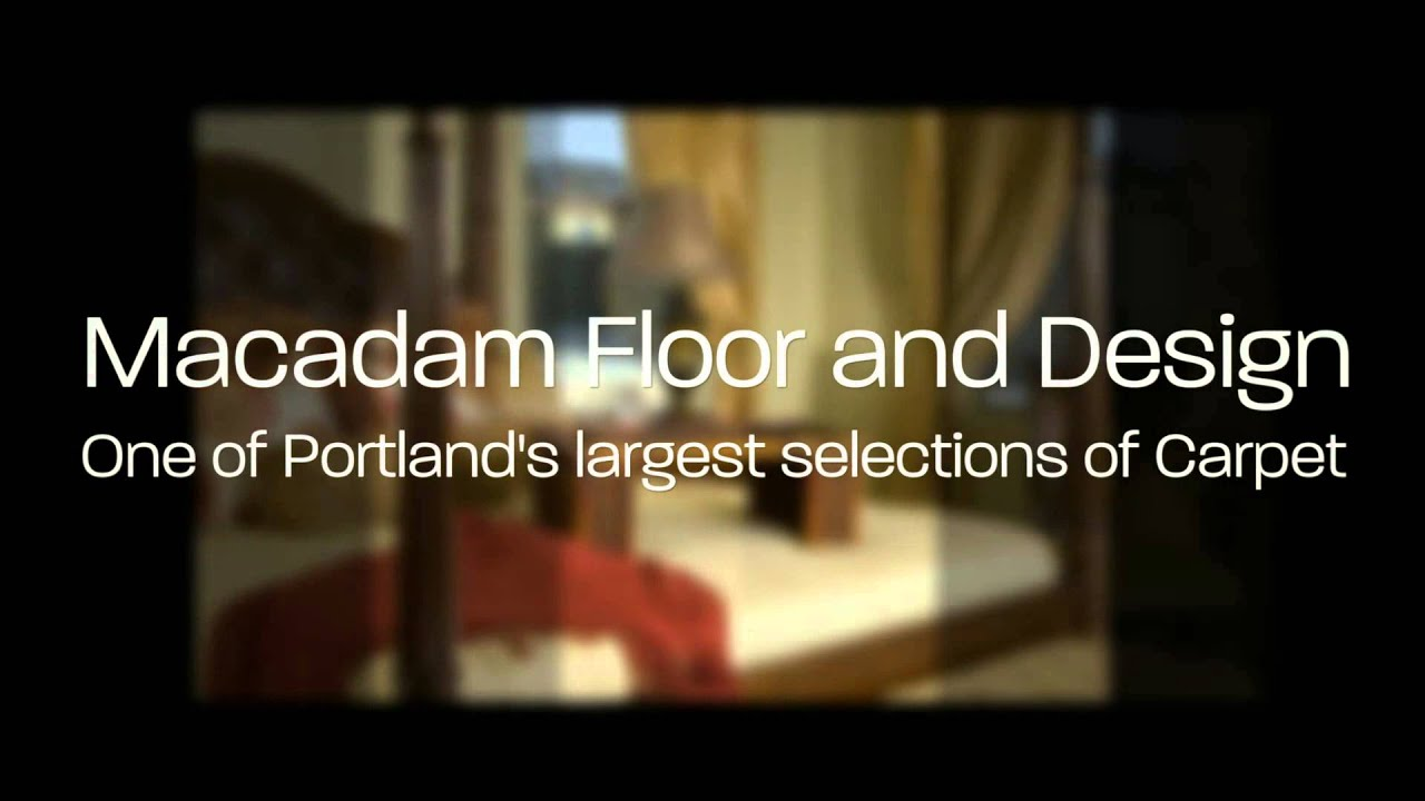 Carpet In Portland Oregon Macadam Floor And Design Youtube