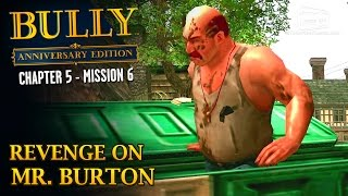 Bully: Anniversary Edition - Mission #58 - Revenge on Mr. Burton