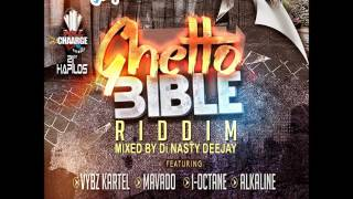 ghetto bible riddim mixed by di nasty