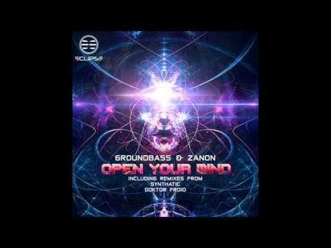 01 GroundBass & Zanon - Open Your Mind