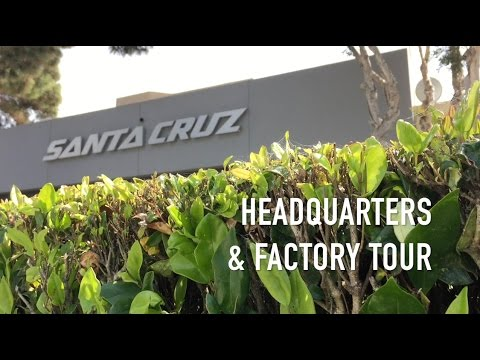 Santa Cruz Bicycles HQ Factory Tour