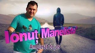 Ionut Manelistu - Am plecat de jos, Remade 2015