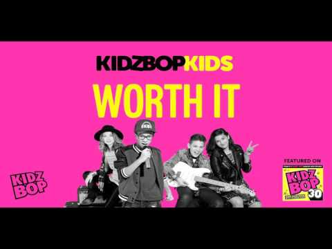 KIDZ BOP Kids - Worth It (KIDZ BOP 30)