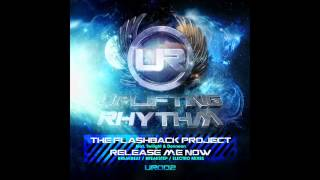 THE FLASHBACK PROJECT feat. DENNEAN & MC TWILIGHT - Release Me Now (Breakbeat Mix)