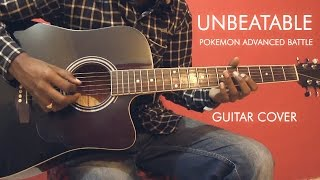 Unbeatable - Pokmeon Advanced Battle - Guitar Cover