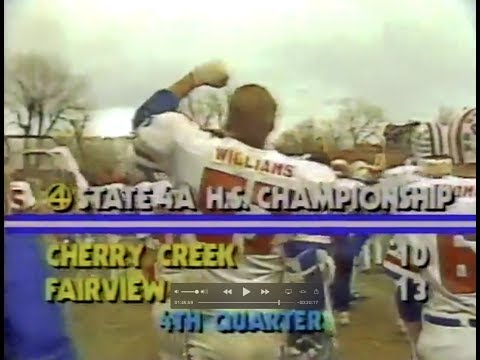 Fairview High School  vs Cherry Creek High School 1987 4A Football State Championship Game