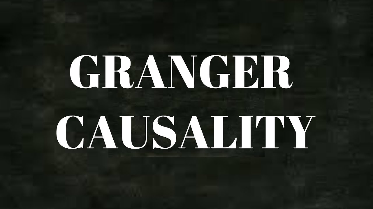 What is Granger Causality | Time Series | Statistical Modeling | Forecasting