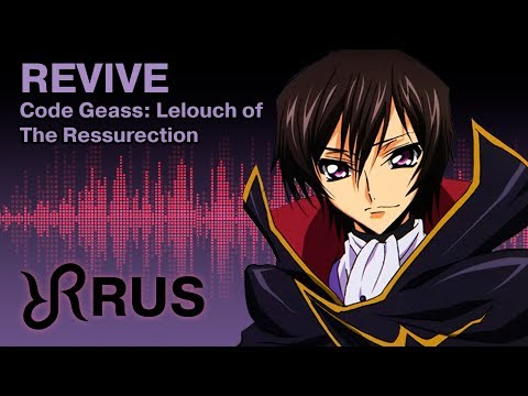 Code Geass: Lelouch of the Resurrection [Revive] UNIONE RUS