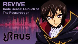 Code Geass: Lelouch Of The Resurrection [Revive] UNIONE RUS Song #cover