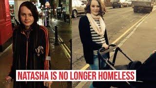 UPDATE: Natasha Is No Longer Homeless