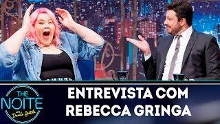 Entrevista com Rebecca Gringa | The Noite (26/04/19)