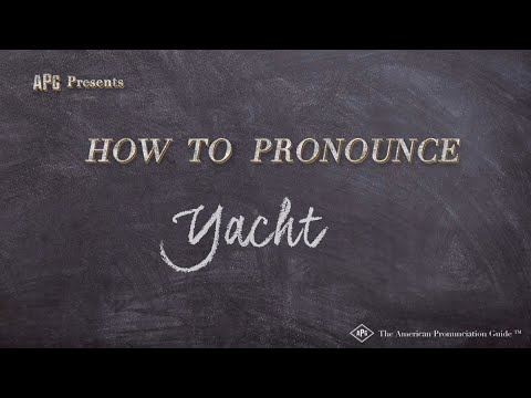 How to Pronounce Yacht | Yacht Pronunciation