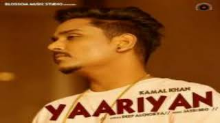 Yaariyan Kamal Khan Free MP3 Song Download 320 Kbps