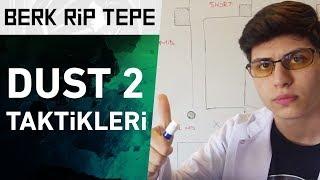 -İLK VİDEO- Berk Rip Tepe ile Dust 2 Taktikleri