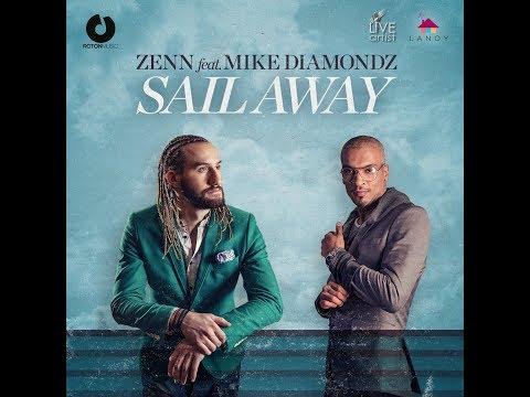 Zenn & Mike Diamondz - Sail Away - (lyric video)