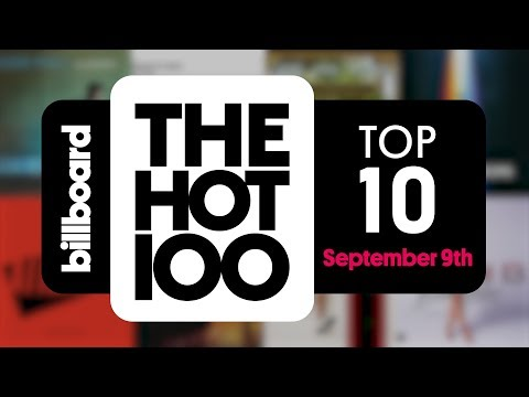 Early Release! Billboard Hot 100 Top 10 September 9th 2017 Countdown | Official