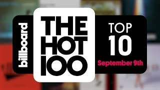 early release billboard hot 100 top 10 september 9th 2017 countdown official