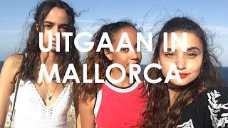 Uitgaan in Mallorca | Lamavlogs