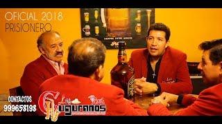EL PRISIONERO / LOS CHUGURANOS /  CLIP OFICIAL 2018 /4K JUANESMUSIC PRODUCTIONS Resimi
