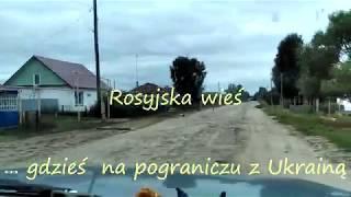 Gdzieś na rosyjskiej wsi