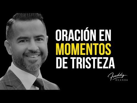 Oración en momentos de tristeza - Freddy DeAnda