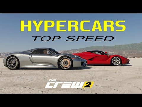 Top speed of all Hypercars (The Crew 2: Release build)