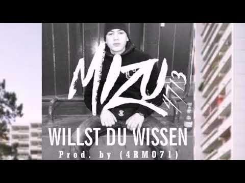 MIZU - WILLST DU WISSEN (prod. By 4RMO71)