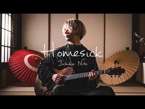 Ichika Nito - Homesick