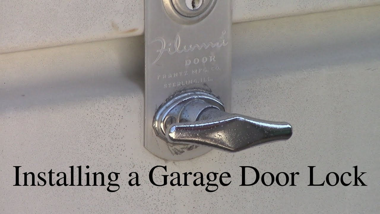 Installing A Garage Door Lock Youtube