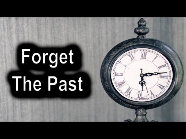Forget The Past – Proverbs 31 - Thursday, June 18th, 2020