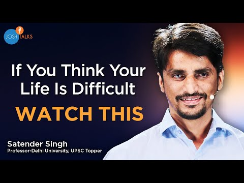 How To Face Challenges And Become Successful In Life | Satender Singh | Josh Talks