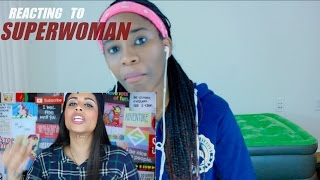 Reacting To : Superwoman