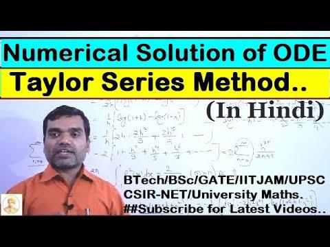 Numerical Methods - Taylor Series Method In Hindi