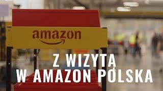 Z wizytą w Amazon Polska - centrum logistyczne Wrocław