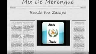 Mix De Merengue Banda FM Zacapa