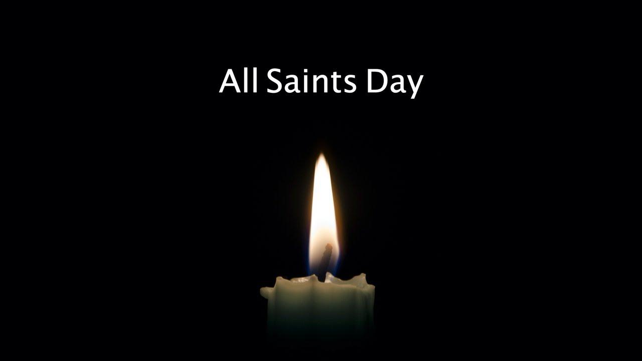 Sunday Service November 1, 2020 All Saints Day