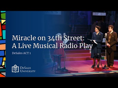 DeSale Act Presents Miracle on 34th Street:  A Live Musical Radio Play