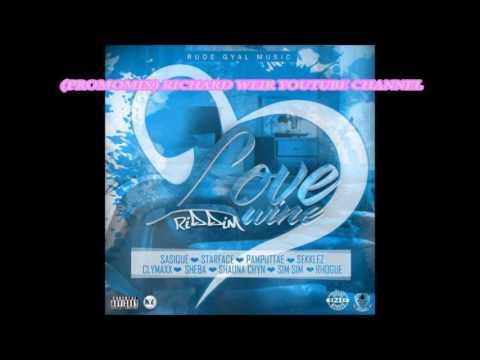 Love Wine Riddim (Mix-July 2017) Rude Gyal Music
