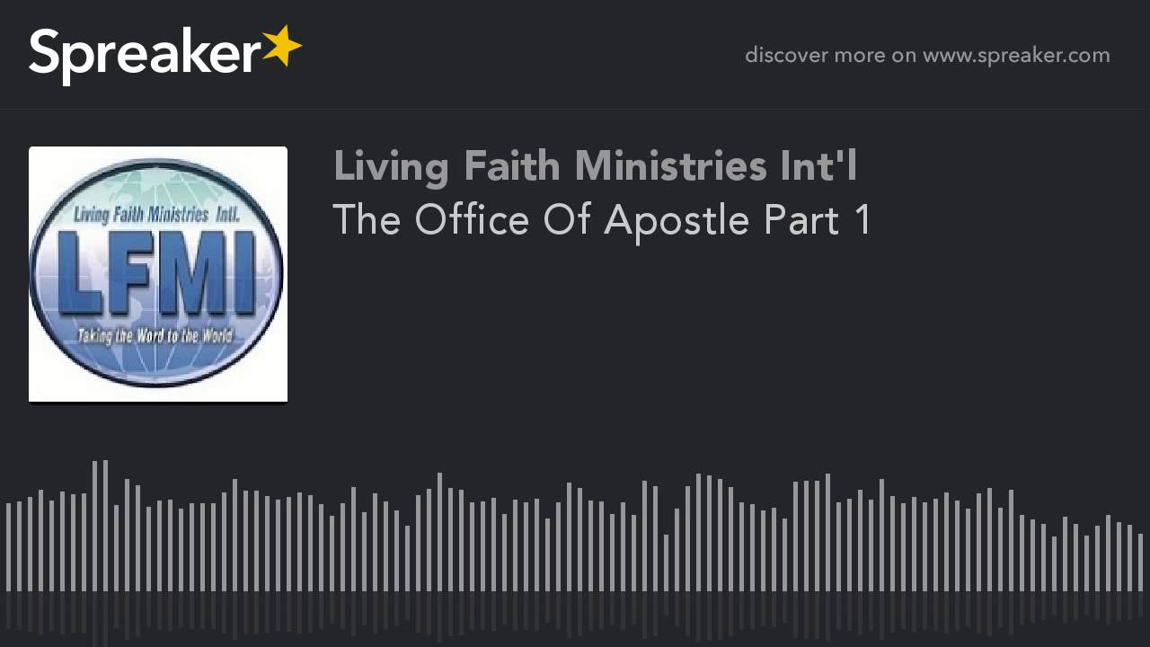 the office of apostle part  the office of apostle part 1