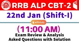 RRB ALP CBT-2 (22 Jan 2019, Shift-I) Exam Analysis & Asked Questions