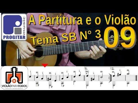 A Partitura e o Violão 09 Tema SB 3 Violão Para Todos