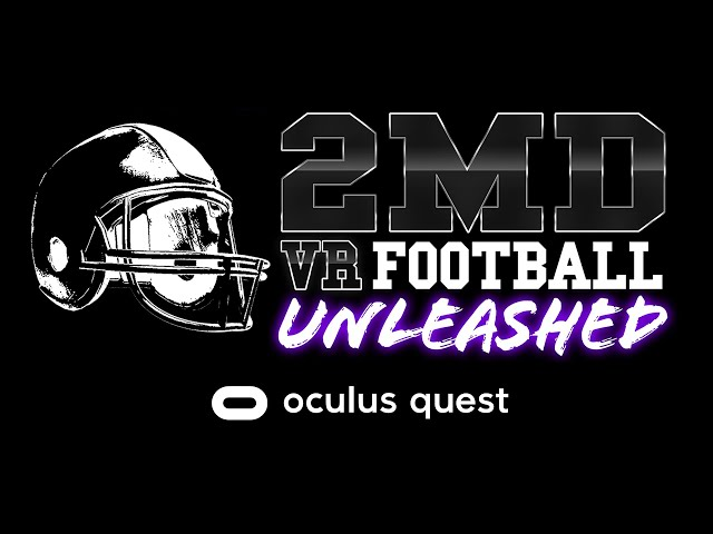 2MD: VR Football Unleashed | Oculus Quest Trailer