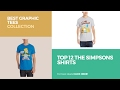 Top 12 The Simpsons Shirts // Best Graphic Tees Collection