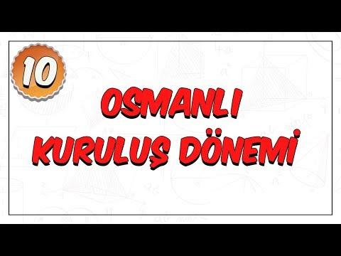 10. Sınıf | Osmanlı Kuruluş Dönemi