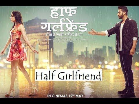 Half Girlfriend Full Movie Hd