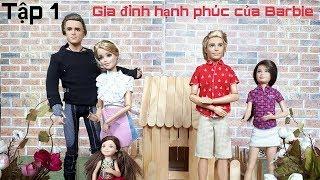 Gia đình hạnh phúc của Barbie ( Tập 1 ) - Việt Thiên Thư Channel