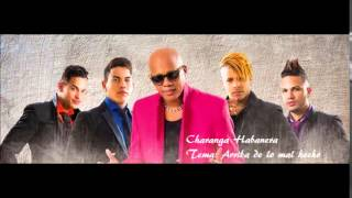 Charanga Habanera - Arriba de lo mal hecho (Estreno)